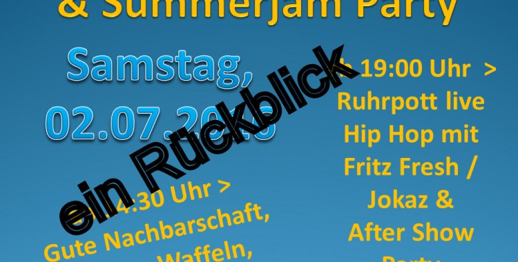 Rückblick & Summerjam Party 2016